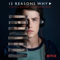 Various Artists - 13 Reasons Why (A Netflix Original Series Soundtrack) - EP