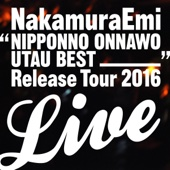 NakamuraEmi - NIPPONNO ONNAWO UTAU BEST RELEASE TOUR LIVE! アートワーク