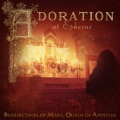 Benedictines of Mary & Queen of Apostles - Adoration at Ephesus  artwork