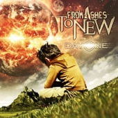 From Ashes to New - Day One  artwork