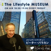 TOKYO FM - Tokyo Midtown presents The Lifestyle MUSEUM アートワーク