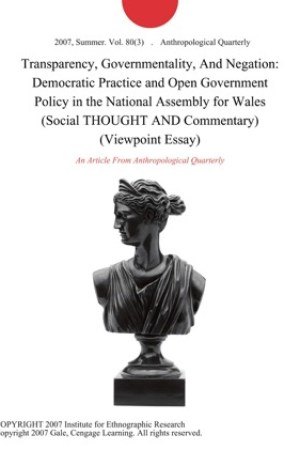read online Transparency, Governmentality, And Negation: Democratic Practice and Open Government Policy in the National Assembly for Wales (Social THOUGHT AND Commentary) (Viewpoint Essay)