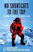 No Shortcuts to the Top - Ed Viesturs & David Roberts