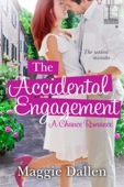 The Accidental Engagement - Maggie Dallen