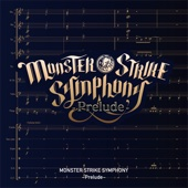 MONSTER STRIKE SYMPHONY - MONSTER STRIKE SYMPHONY ~Prelude~ アートワーク