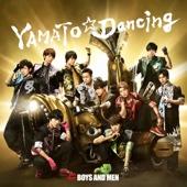 BOYS AND MEN - YAMATO☆Dancing - EP アートワーク