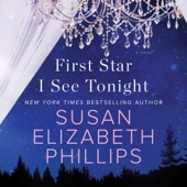 Susan Elizabeth Phillips - First Star I See Tonight: A Novel (Unabridged)  artwork
