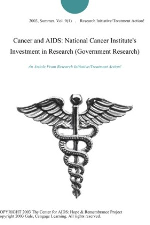 read online Cancer and AIDS: National Cancer Institute's Investment in Research (Government Research)