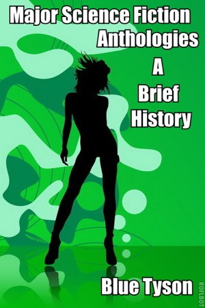 Reading books Major Science Fiction Anthologies: A Brief History