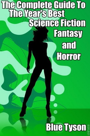 read online The Complete Guide to the Years Best Science Fiction, Fantasy and Horror