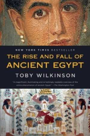 read online The Rise and Fall of Ancient Egypt