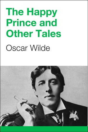 read online The Happy Prince and Other Tales