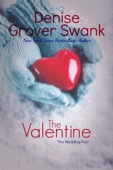 The Valentine - Denise Grover Swank