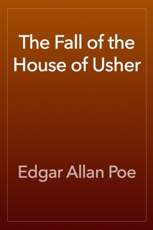 read online The Fall of the House of Usher