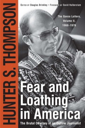 read online Fear and Loathing in America