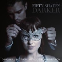 Fifty Shades Darker (Original Motion Picture Soundtrack) Various Artists