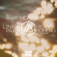 LINKIN PARK - Heavy (feat. Kiiara) [Nicky Romero Remix] - Single