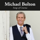Songs of Cinema, Michael Bolton