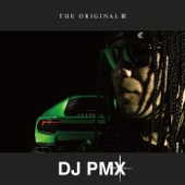 DJ PMX - THE ORIGINAL III アートワーク