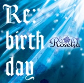 Roselia - Re:birth day アートワーク