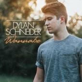 Dylan Schneider - Wannabe - EP  artwork