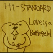 HI-STANDARD - LOVE IS A BATTLEFIELD - EP アートワーク