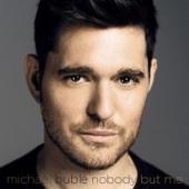 マイケル・ブーブレ - Nobody But Me (Deluxe Version) アートワーク