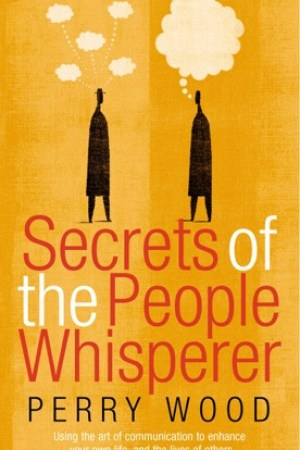 read online Secrets Of The People Whisperer