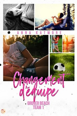 read online Grover Beach Team - Tome 1 : Changement dquipe