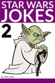 Star Wars Jokes 2 - Jack Jokes