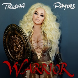 Warrior   EP by Trisha Paytas on Apple Music Warrior   EP Trisha Paytas