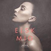 Elsk Mig - Single, Medina