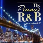 Various Artists - The Piano's R&B - ピアノが心地良いメロディアスR&B名曲 2 アートワーク