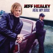 Jeff Healey - Heal My Soul  artwork