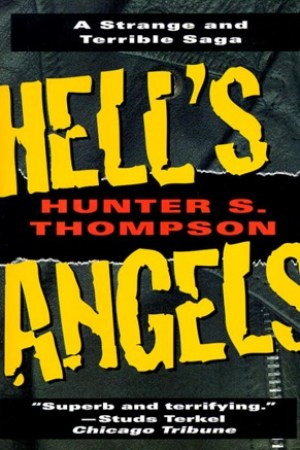 read online Hell's Angels: A Strange and Terrible Saga