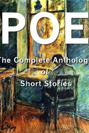 read online Edgar Allan Poe: The Complete Anthology of Short Stories