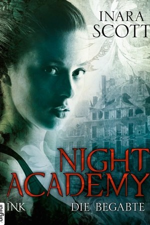 read online Night Academy - Die Begabte
