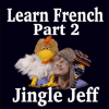 Geoff Jackson - Learn French with Jingle Jeff - Part 2 アートワーク