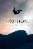 Martin Luchsinger & Sean Fee - FRUITION - The Life and Dreams of Nicolas Müller アートワーク