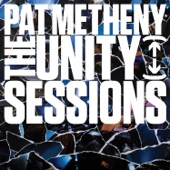 Pat Metheny - The Unity Sessions  artwork