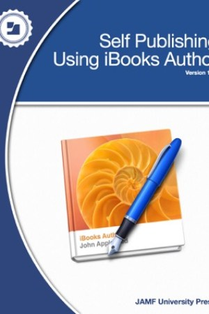 read online Self Publishing Using iBooks Author