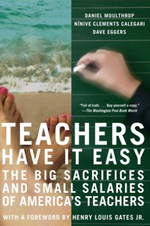 read online Teachers Have It Easy