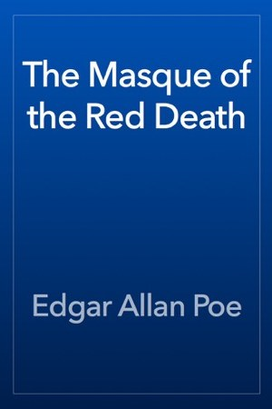 read online The Masque of the Red Death