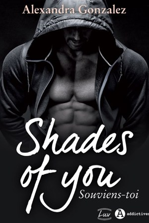 read online Shades of You, 1 - Souviens-toi