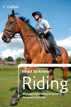 read online Riding (Collins Need to Know?)