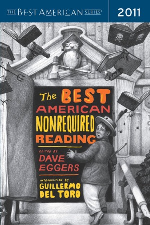 read online The Best American Nonrequired Reading 2011