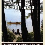 Secret Lakes of Southern Vancouver Island