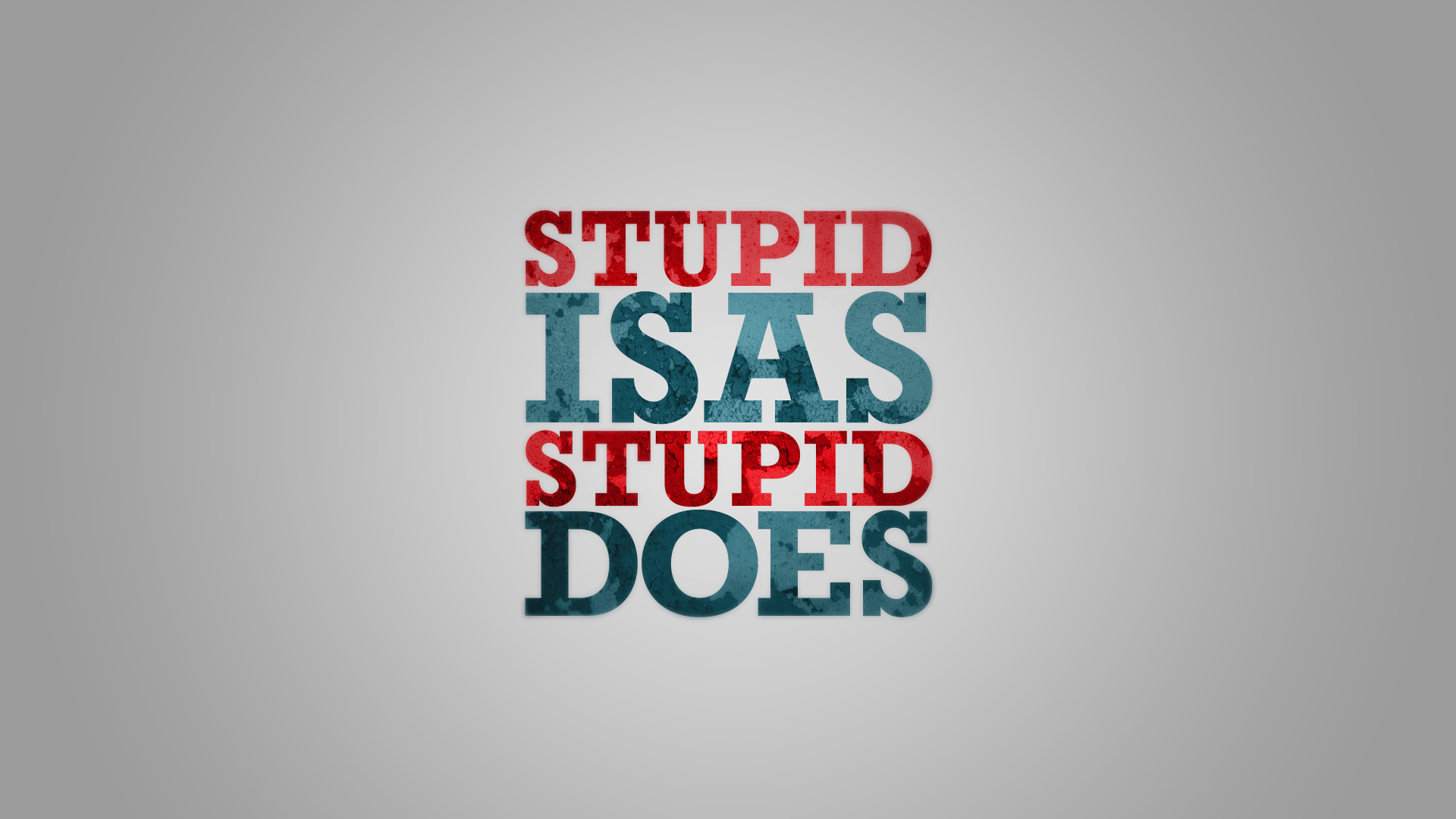 Stupid_is_as_stupid_does__by_Grabgewalt.