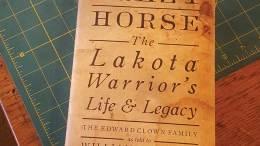 Crazy Horse, The Lakota Warrior's Life & Legacy book