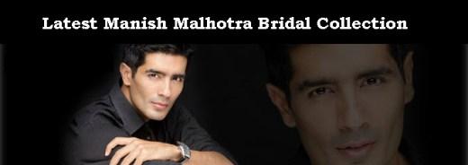 Latest Manish-Malhotra-Bridal dress Collection